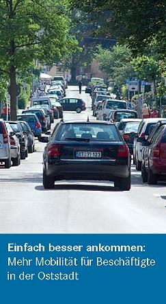 Einfach besser ankommen: Mehr Mobilität für Beschäftigte in der Oststadt
