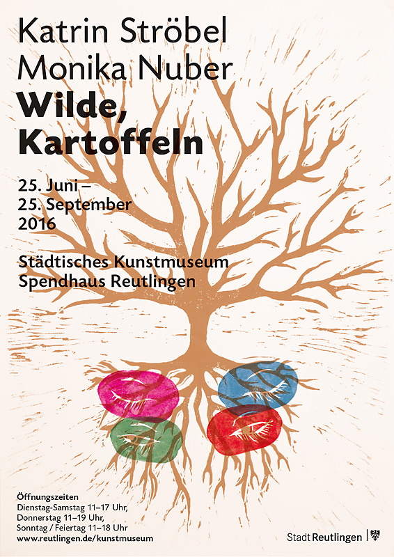 Ausstellungsplakat: Katrin Ströbel und Monika Nuber Wilde, Kartoffeln