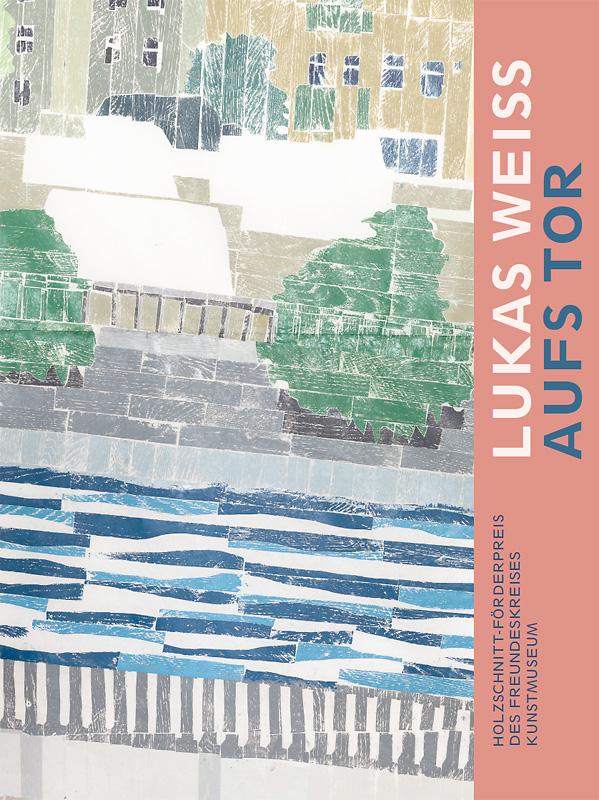 Katalogeinband Lukas Weiss. Aufs Tor