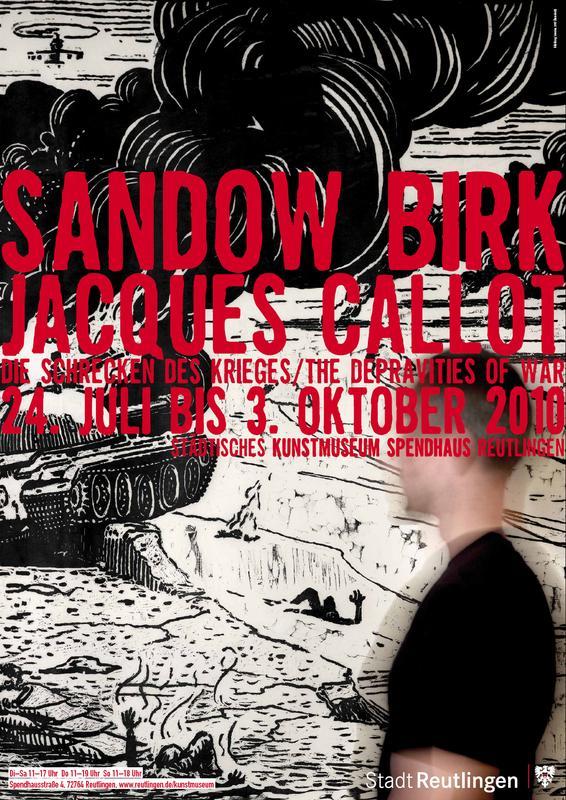 Ausstellungsplakat Sandow Birk. Jacques Callot. The Depravities of War – Die Schrecken des Krieges