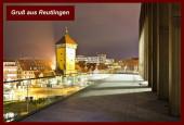 01 Gruß aus Reutlingen - Blick von der Stadthalle Reutlingen auf das Tübinger Tor