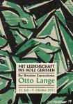 Ausstellungsplakat: Mit Leidenschaft ins Holz gerissen. Der Dresdner Expressionsit Otto Lange (1879-1944)