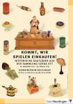Komm wir spielen einkaufen - Historische Kaufläden aus der Sammlung Gerda Ott