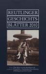Reutlinger Geschichtsblätter 2010