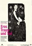 Plakat - Sonderausstellung Eros, Traum und Tod