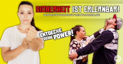 Entdecke Deine Power - Kung Fu Reutlingen