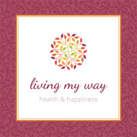 Living My Way | health & happiness