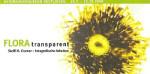 Flora transparent - fotografische Arbeiten