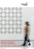 Ausstellungsplakat - Ignacio Uriarte. Verwaltungstakte