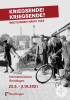 Plakat für die Ausstellung zum Kriegsende in Reutlingen