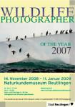 """Plakat zur Ausstellung """"Wildlife Photographer of the year 2007"""""""