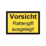Vorsicht Rattengift ausgelegt!