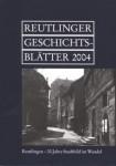Reutlinger Geschichtsblätter NF 43 (2004)