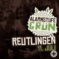 """Alarmstufe grün!"" in Reutlingen"