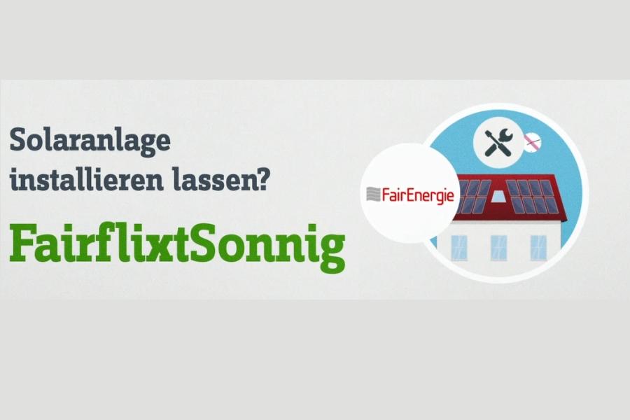 """Mit """"FairflixtSonnig"""" können Sie eine Solaranlage installieren lassen"""