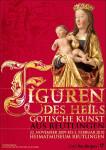 Ausstellungsplakat - Figuren des Heils - Gotische Kunst aus Reutlingen