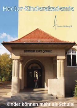"""Das Logo der Hector-Kinderakademie zeigt den Eingang der Hermann-Kurz-Schule. Darunter ist zu lesen """"Kinder können mehr als Schule!""""."""