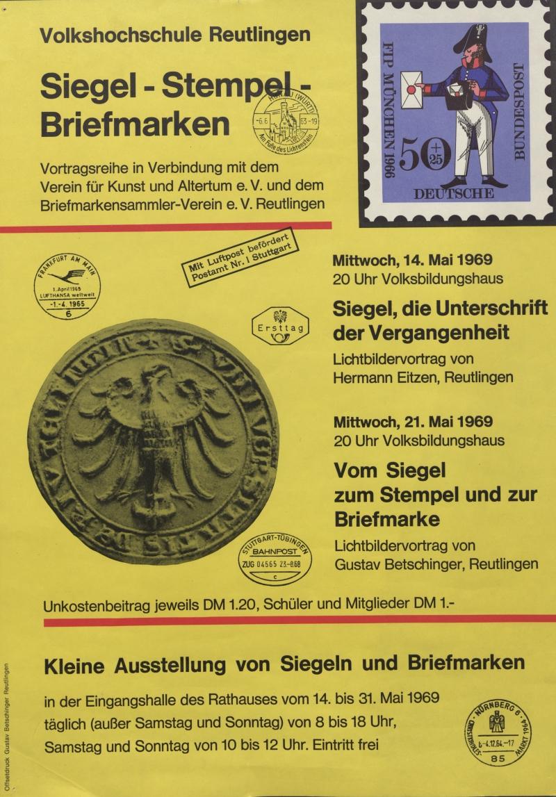Plakat einer Vortragsreihe zu Siegeln, Stempeln und Briefmarken 1969 (Kooperation von Volkshochschule, Verein für Kunst und Altertum und Briefmarkensammlerverein Reutlingen)