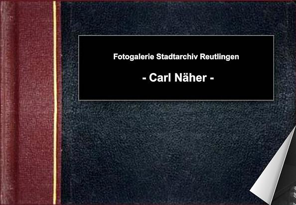 Fotobuch Carl Näher - Zum Öffnen bitte klicken
