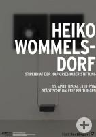 Plakat zur Ausstellung Heiko Wommelsdorf