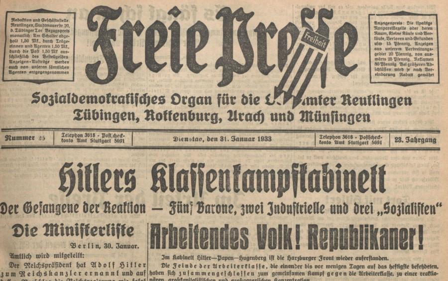 """Auf die Ernennung Hitlers zum Reichskanzler am 30. Januar 1933 reagierte die """"Freie Presse"""" mit einem Angriff auf dessen """"Klassenkampfkabinett""""."""