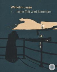 Katalogeinband Wilhelm Laage Retrospektive