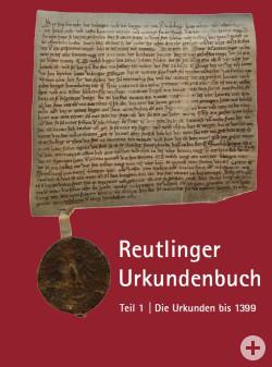 Reutlinger Urkundenbuch Teil 1