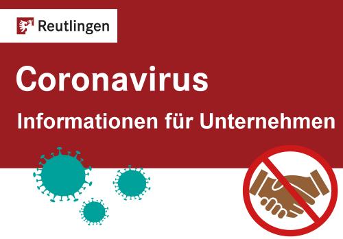 Coronavirus - Informationen für Unternehmen