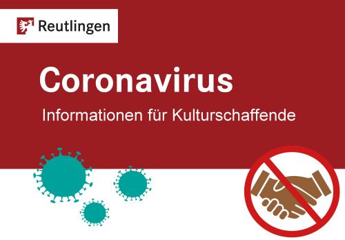 Corona - Infos für Kulturschaffende