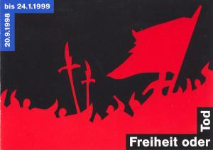 Plakat Freiheit oder Tod